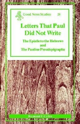 Letters That Paul Did Not Write als Taschenbuch