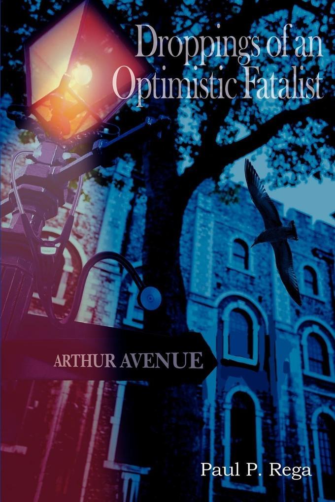 Droppings of an Optimistic Fatalist als Taschenbuch