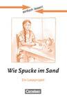 einfach lesen! Niveau 3. Wie Spucke im Sand. Arbeitsbuch mit Lösungen