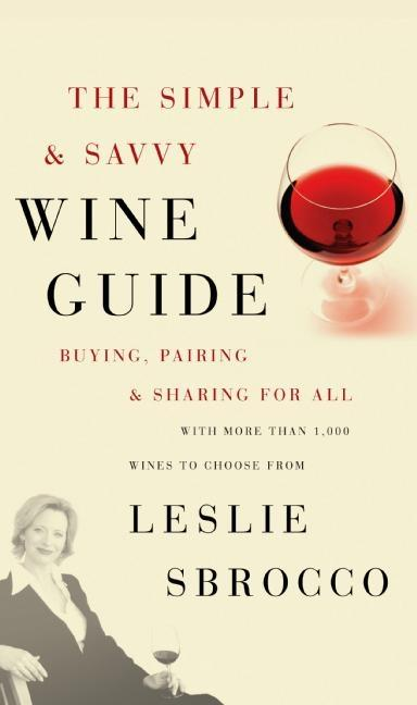 The Simple & Savvy Wine Guide: Buying, Pairing, and Sharing for All als Taschenbuch