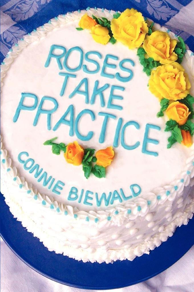 Roses Take Practice als Taschenbuch