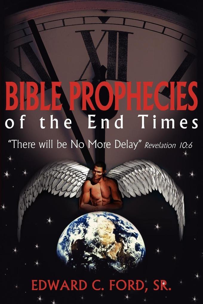 Bible Prophecies of the End Times als Taschenbuch