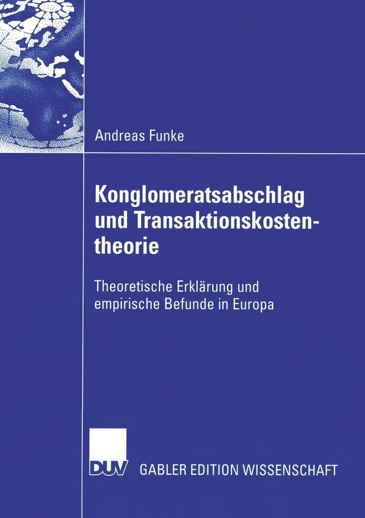 Konglomeratsabschlag undTransaktionskostentheorie als Buch (kartoniert)