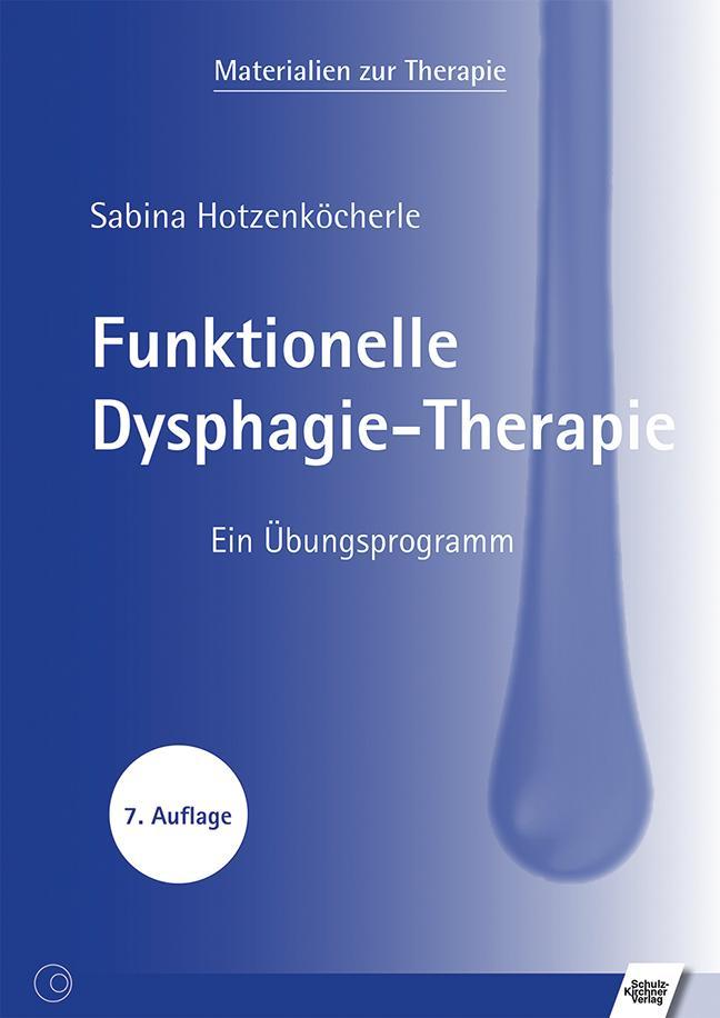 Funktionelle Dysphagie-Therapie als Buch (kartoniert)