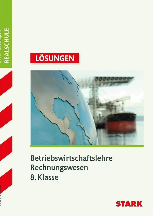 Training Realschule Betriebswirtschaftslehre / Rechnungswesen. Lösungen. 8. Klasse als Buch (kartoniert)