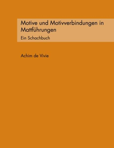 Motive und Motivverbindungen in Mattführungen als Buch (kartoniert)