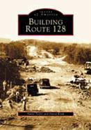 Building Route 128 als Taschenbuch
