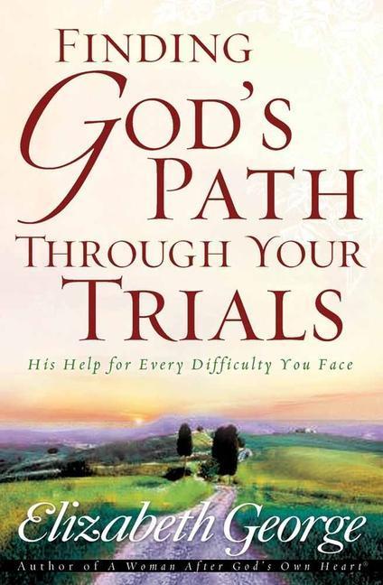Finding God's Path Through Your Trials als Taschenbuch