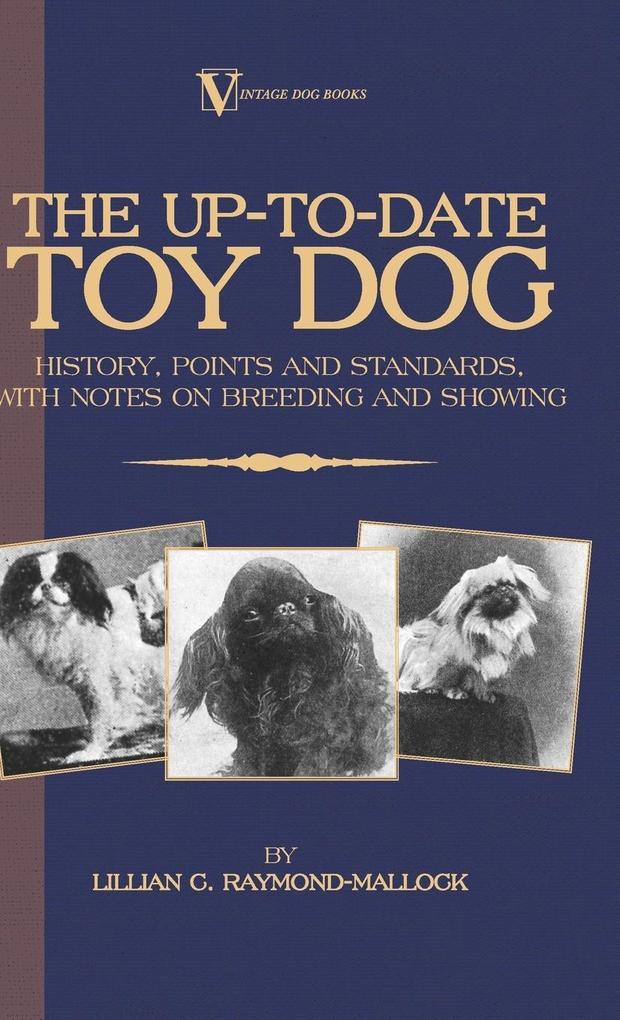 The Up-to-Date Toy Dog als Buch (gebunden)