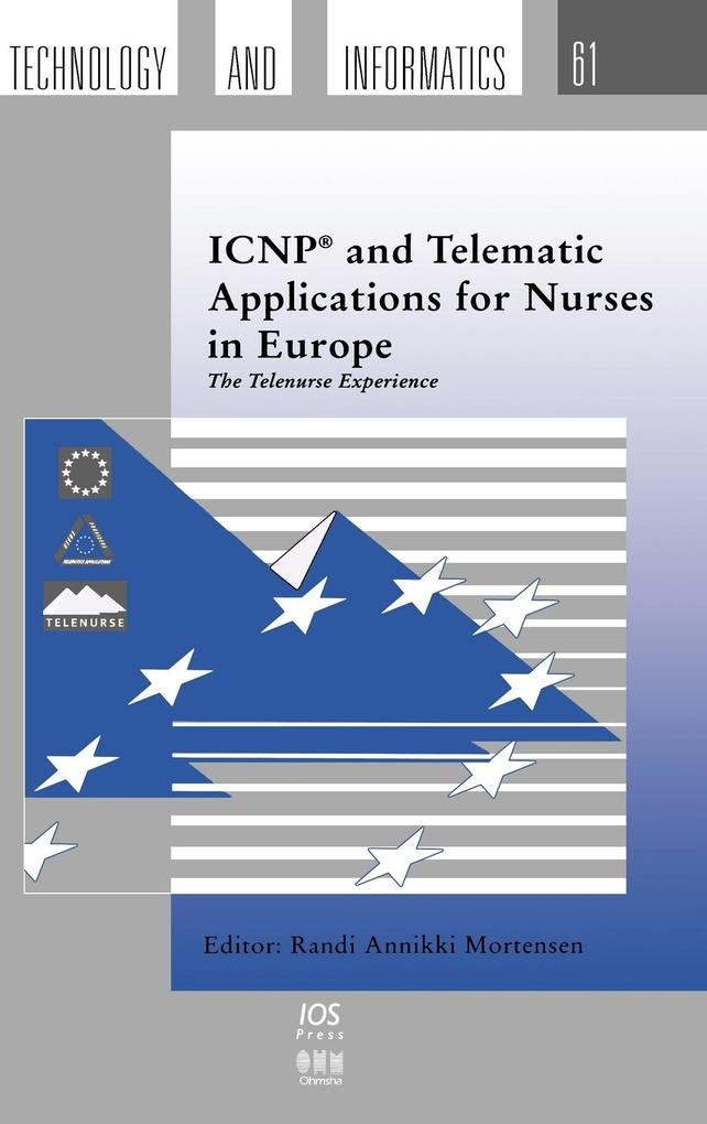 ICNP and Telematic Applications for Nurses in Europe als Buch (gebunden)