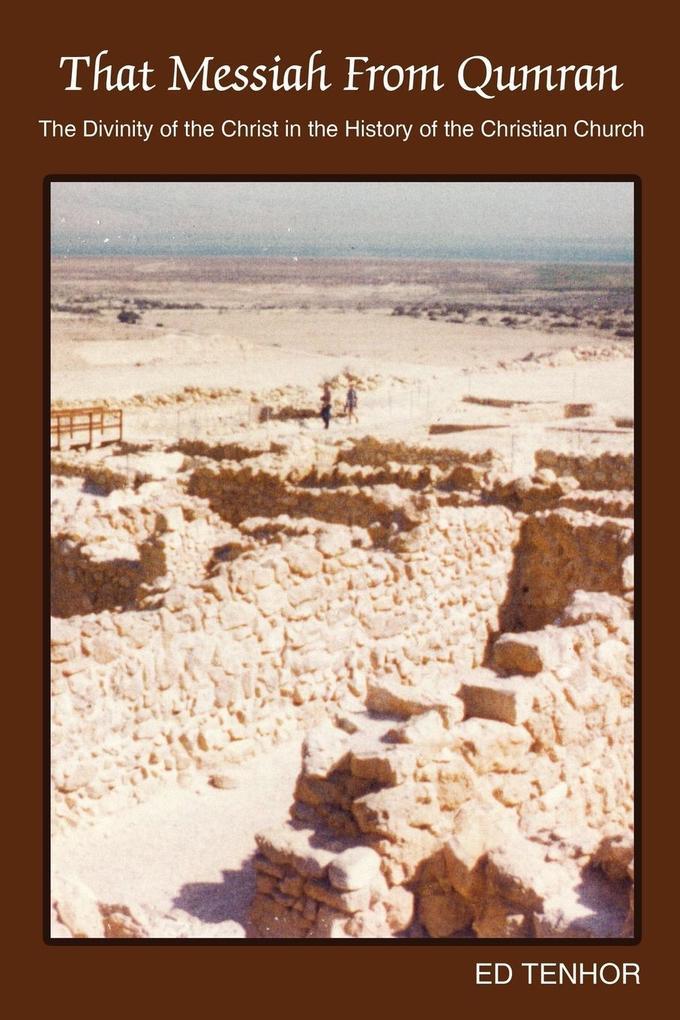That Messiah from Qumran als Taschenbuch