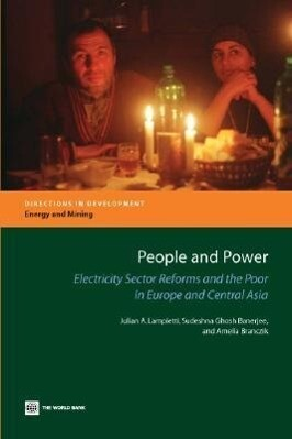 People and Power: Electricity Sector Reforms and the Poor in Europe and Central Asia als Taschenbuch