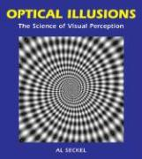 Optical Illusions: The Science of Visual Perception als Buch (gebunden)