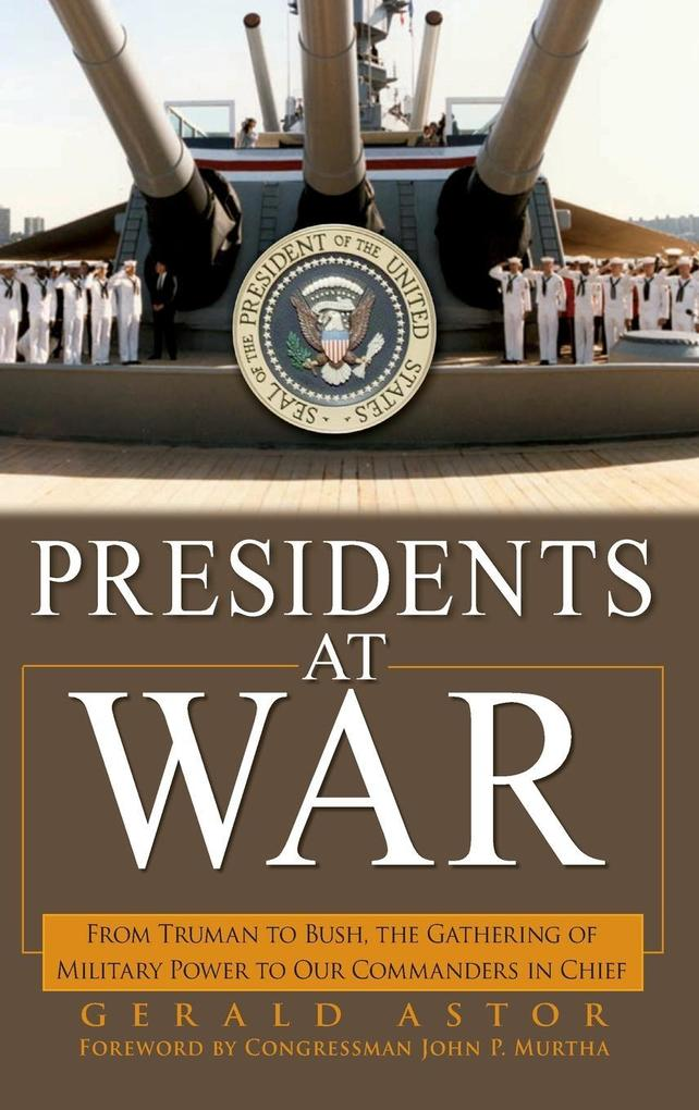 Presidents at War als Buch (gebunden)