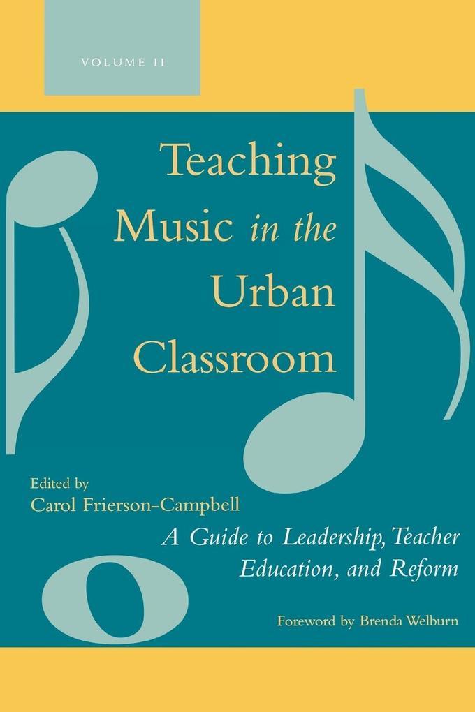 Teaching Music in the Urban Classroom als Taschenbuch