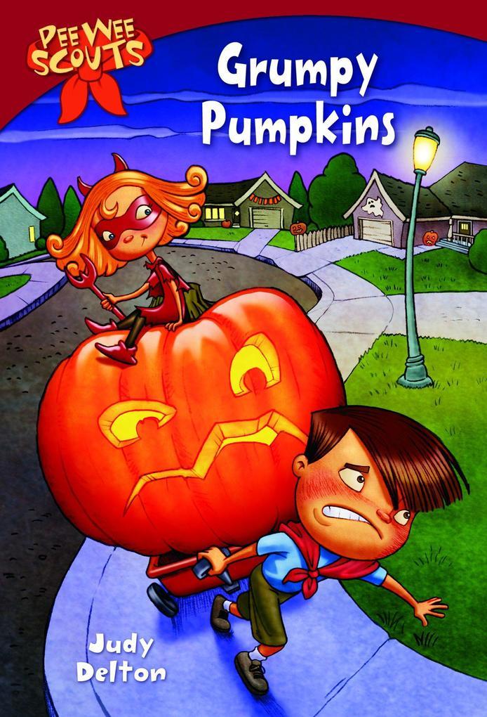 Peewee Scouts: Grumpy Pumpkins als Taschenbuch