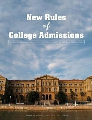The New Rules of College Admissions: Ten Former Admissions Officers Reveal What It Takes to Get Into College Today als Hörbuch CD