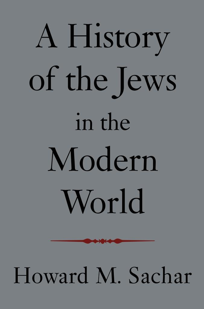A History of the Jews in the Modern World als Taschenbuch