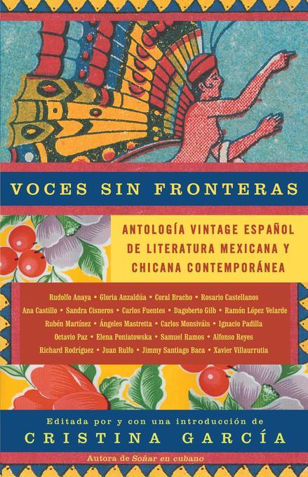Voces Sin Fronteras: Antologia Vintage Espanol de Literatura Mexicana Y Chicana Contemporánea als Taschenbuch