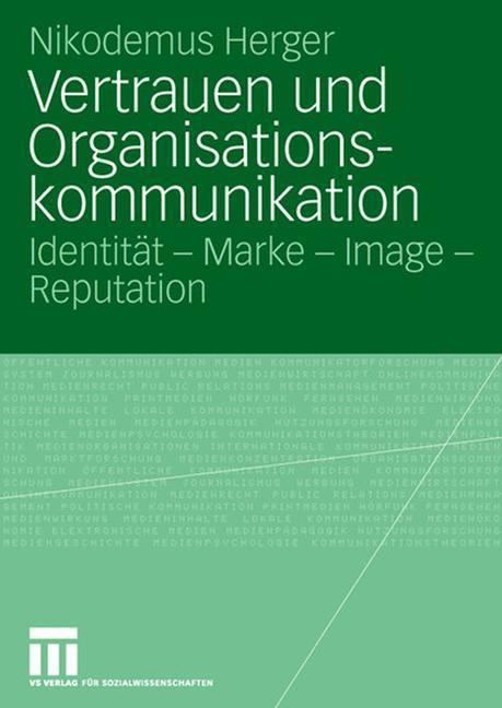 Vertrauen und Organisationskommunikation als Buch (kartoniert)