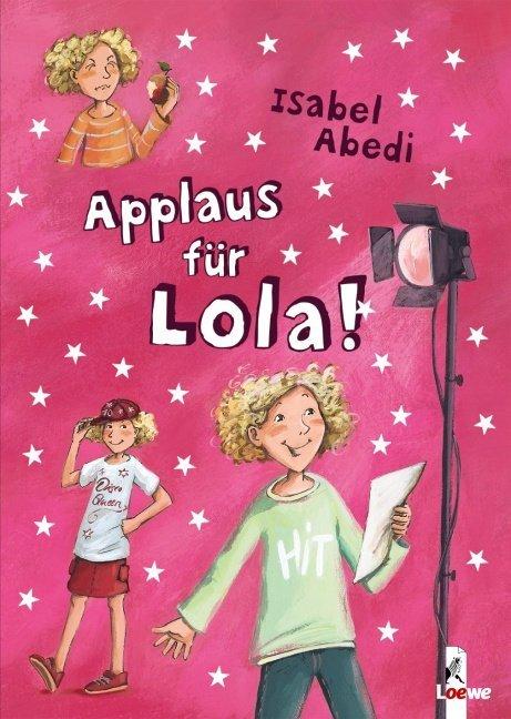 Applaus für Lola! als Buch (gebunden)