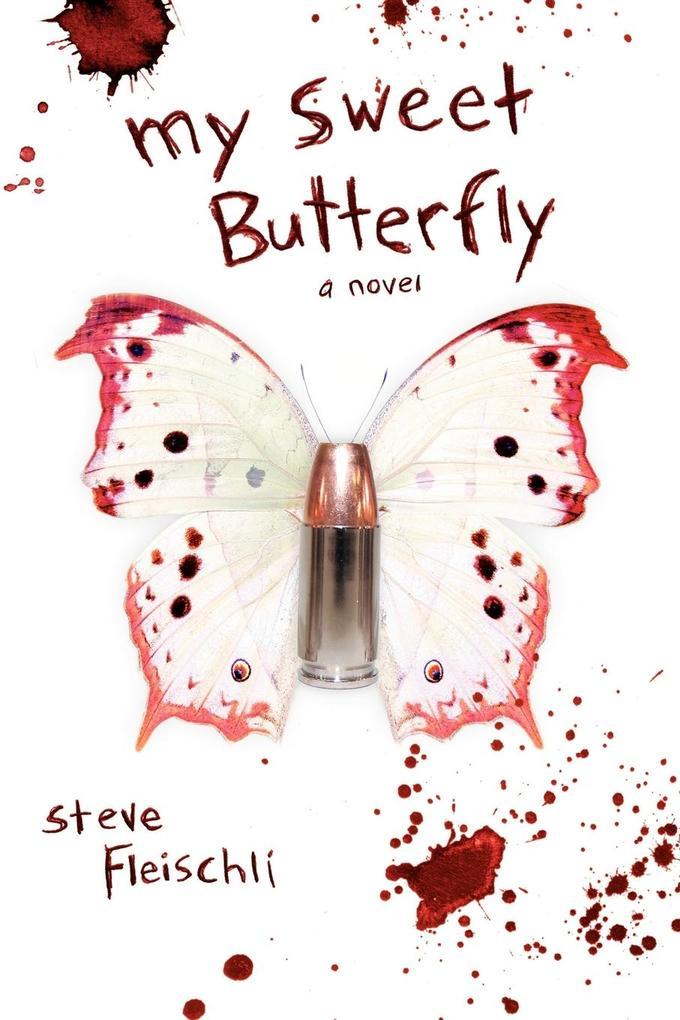 My Sweet Butterfly als Taschenbuch