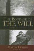 The Bondage of the Will als Taschenbuch