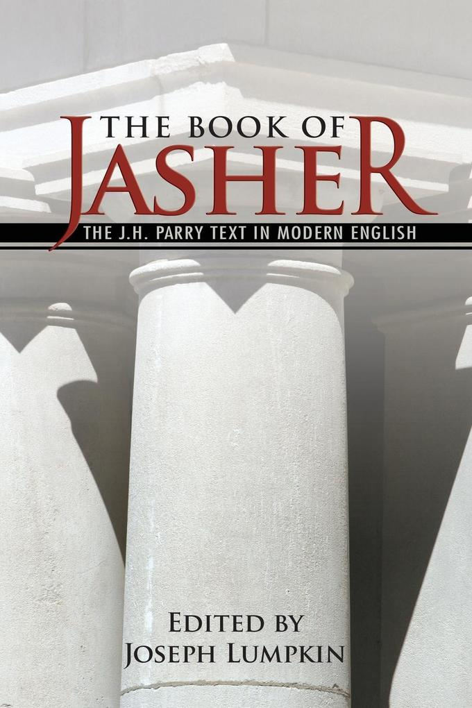 The Book of Jasher - The J. H. Parry Text in Modern English als Taschenbuch