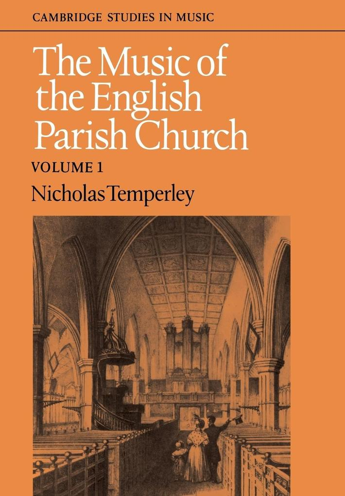 The Music of the English Parish Church als Taschenbuch