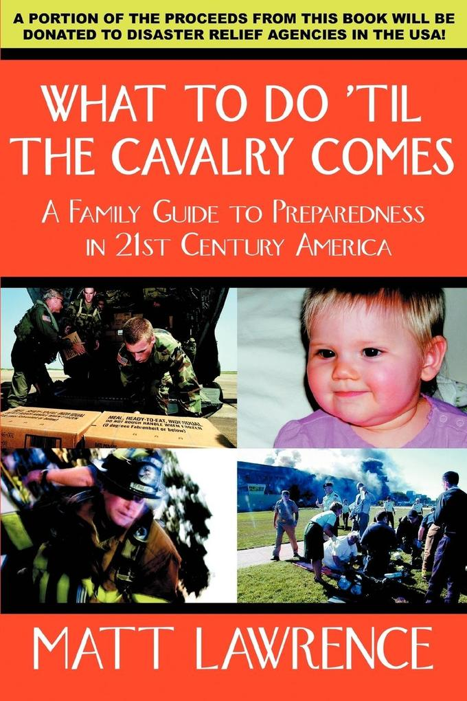 What to Do 'til the Cavalry Comes als Taschenbuch