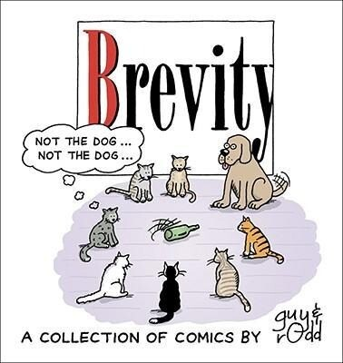 Brevity: A Collection of Comics by Guy and Rodd als Taschenbuch