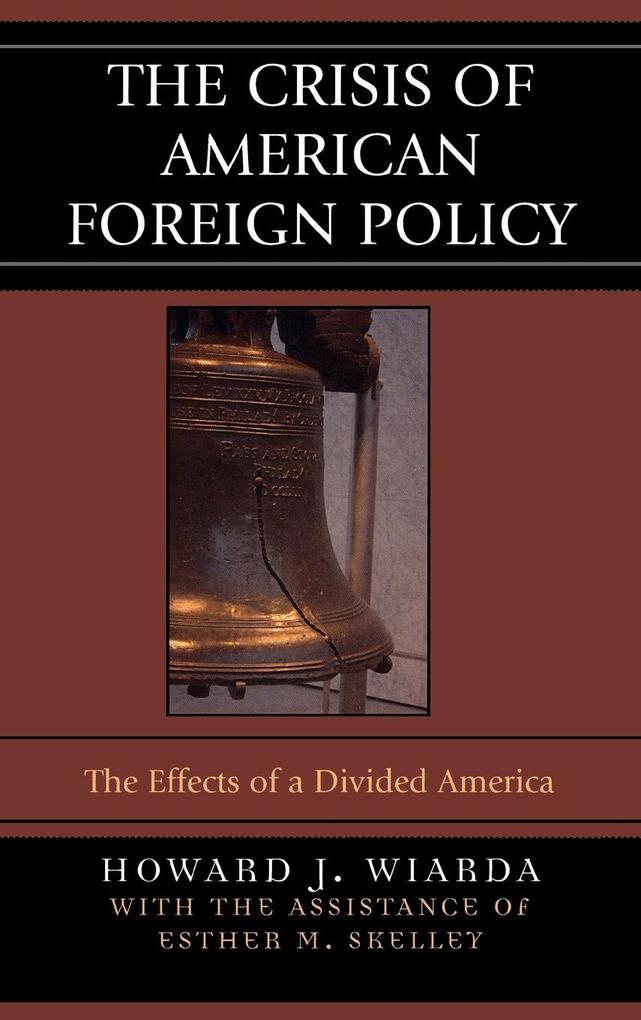 The Crisis of American Foreign Policy als Buch (gebunden)
