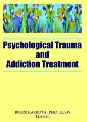 Psychological Trauma and Addiction Treatment als Taschenbuch