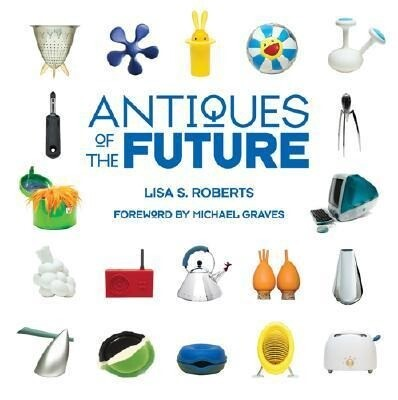 Antiques of the Future als Buch (gebunden)