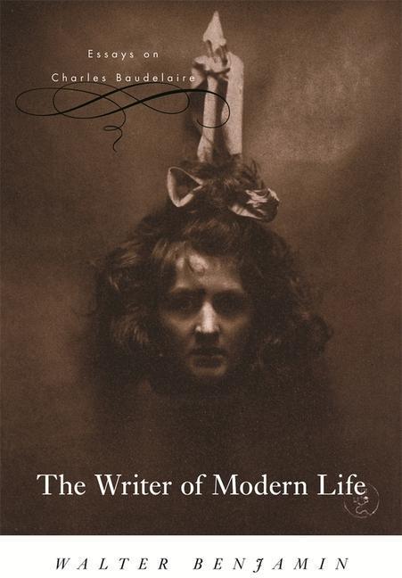 The Writer of Modern Life: Essays on Charles Baudelaire als Buch (kartoniert)
