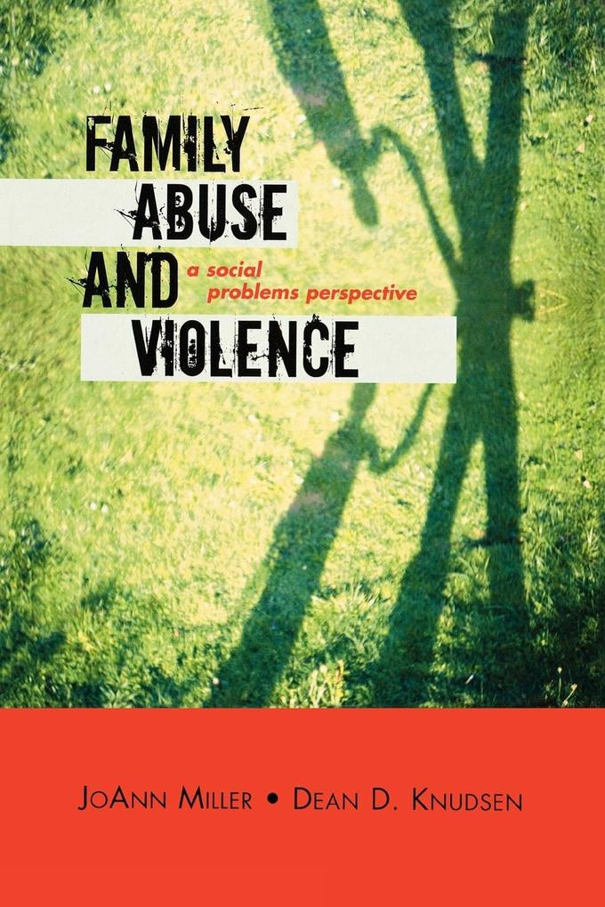 Family Abuse and Violence als Taschenbuch