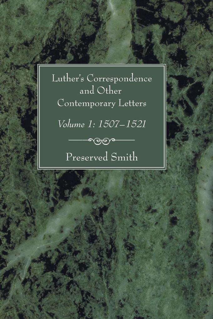 Luther's Correspondence and Other Contemporary Letters als Taschenbuch