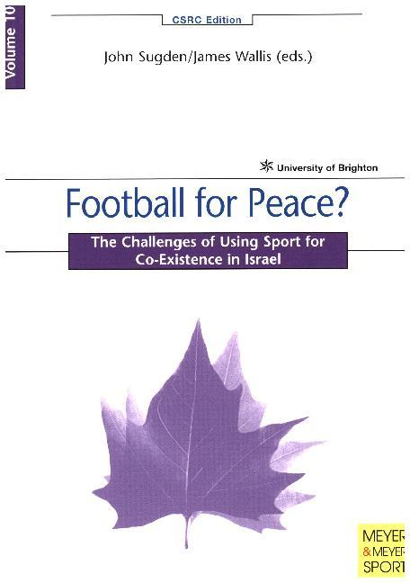 Football for Peace: Teaching and Playing Sport for Conflict Resolution in the Middle East als Taschenbuch