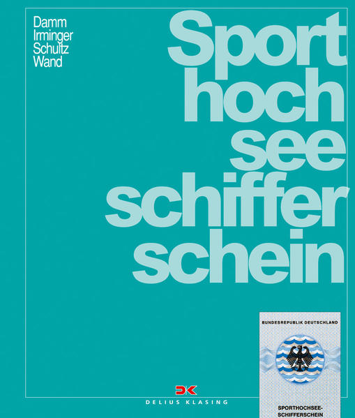 Sporthochseeschifferschein als Buch (gebunden)