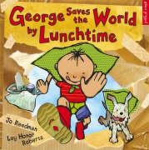 George Saves The World By Lunchtime als Taschenbuch