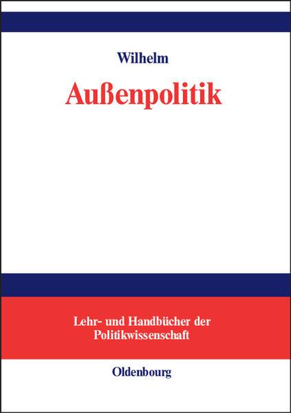 Außenpolitik als Buch (gebunden)