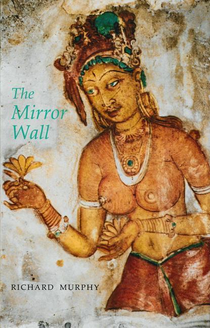 The Mirror Wall als Buch (gebunden)