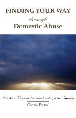 Through Domestic Abuse: A Guide to Physical, Emotional, and Spiritual Healing als Taschenbuch