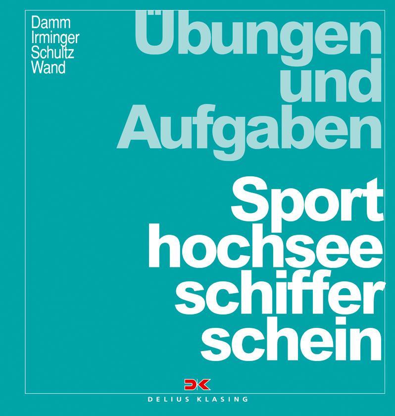 Übungen und Aufgaben Sporthochseeschifferschein als Buch (kartoniert)