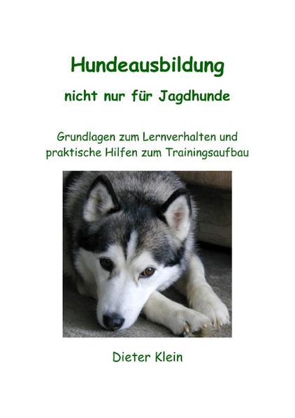Hundeausbildung nicht nur für Jagdhunde als Buch (kartoniert)