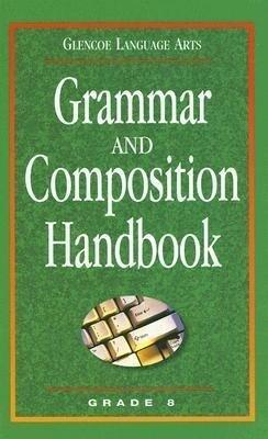 Grammar and Composition Handbook: Grade 8 als Buch (gebunden)