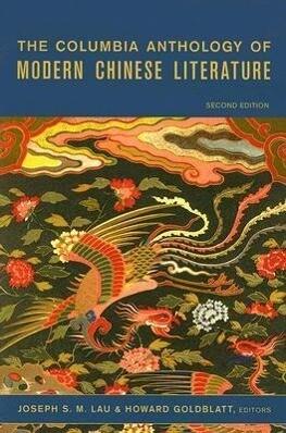 The Columbia Anthology of Modern Chinese Literature als Buch (kartoniert)
