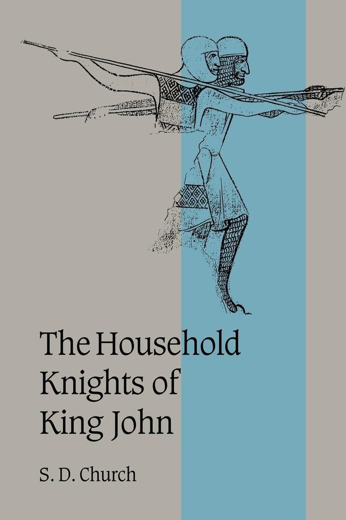 The Household Knights of King John als Taschenbuch