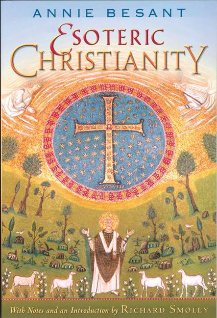 Esoteric Christianity: Or the Lesser Mysteries als Taschenbuch