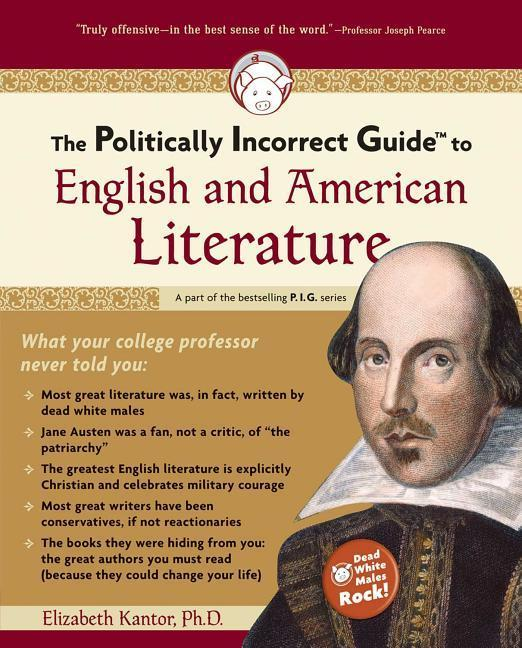 The Politically Incorrect Guide to English and American Literature als Taschenbuch